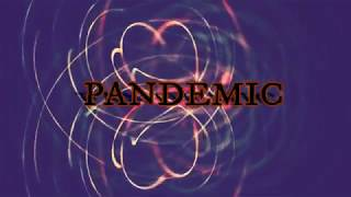 Pandemic Defined