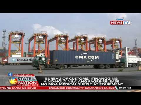 [GMA]  SONA: Bureau of Customs, itinangging hino-hold nila ang…