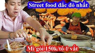 Liều mạng vào khu street food vỉa hè có giá ngang ngửa nhà hàng và cái kết bị chém tô mì gói 150k