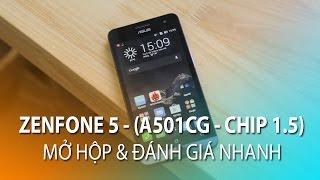 Mở Hộp Zenfone 5 (A501CG) 2015 Chip 1.2Ghz, Ram 2Gb - Giá Chỉ Hơn 3tr