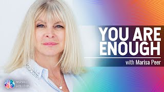 Know and Accept That You're Enough with Marisa Peer   Inspired Evolution   Amrit Sandhu