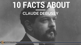Debussy - 10 Facts about Claude Debussy | Classical Music History