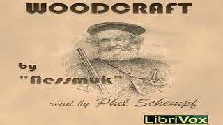 Woodcraft   Nessmuk   Nature, Sports & Recreation, Travel & Geography   Talkingbook   English   2/2