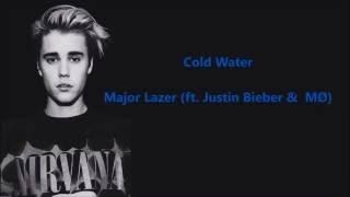 Cold Water - Major Lazer (ft.Justin Bieber & MØ) (Lyrics)