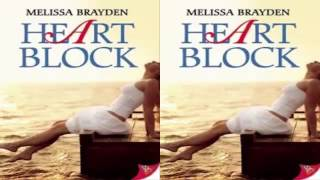 Heart Block by Melissa Brayden Audiobook Part 2