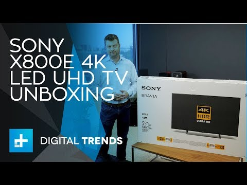 Sony X800E 4K LED UHD Smart TV - Unboxing
