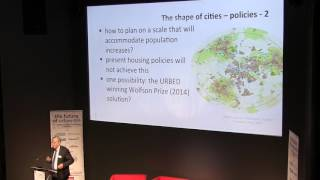 Prof Sir Alan Wilson - The future of cities