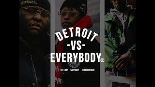 DeJ Loaf - Detroit Vs. Everybody (Remix) Feat. SAYITAINTTONE & Oba Rowland