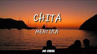 CHITA   MENTIRA (letra)