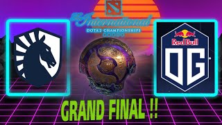 Team Liquid vs OG  | TI 9 GRAND FINAL !!!! | By Neo  HYPE !!!