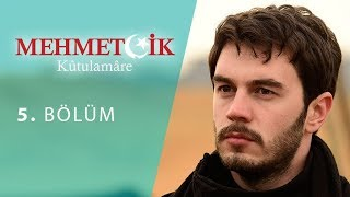 Mehmetcik Kutul Amare (Kutul Zafer) episode 5 with English subtitles