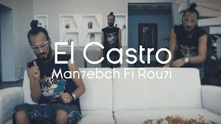 El Castro   Man7ebch