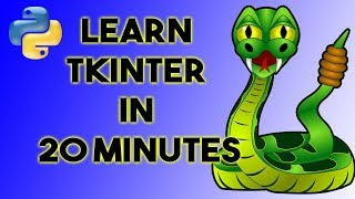 Learn Tkinter in 20 Minutes