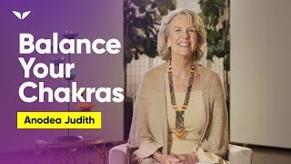 How Chakra Balancing and Healing Has Everything To Do With Your Current Reality | Anodea Judith
