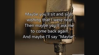 Maybe - The Ink Spots - Lyrics - Fallout 3