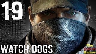 Прохождение Watch Dogs [HD|PC] - Часть 19 (Отрываемся на полную, вместе с Ти-Боном!)