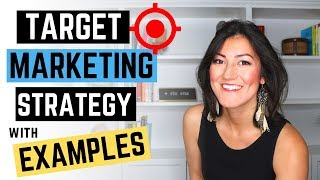 How To Create a Target Marketing Strategy with Examples (Attract your Target Audience in 2019)