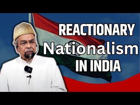 Reactionary Nationalism in India | भारत में प्रतिक्रियाशील राष्ट्रवाद