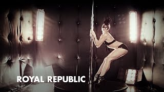 Royal Republic - Underwear (Official Music Video)