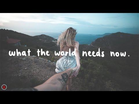 Cat Power - What The World Needs Now (Lyrics)