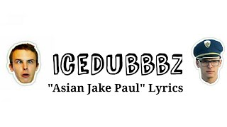 """Asian Jake Paul"" Lyrics"