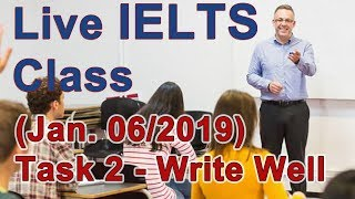 IELTS Live Class - Task 2 - Writing for Band 9