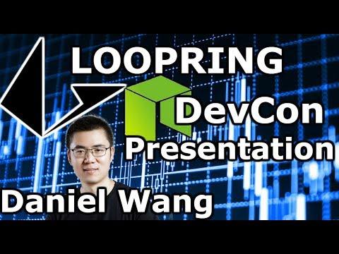NEO News @ NEO Devcon | Loopring LRC | CEO Daniel Wang Presentation | NEO + LRC