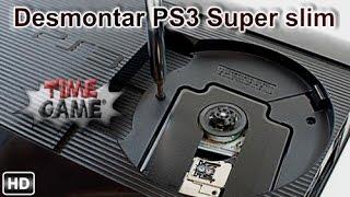 Como Poder Desmontar Una PS3 Super Slim