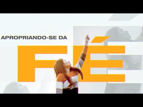 APROPRIANDO-SE DA FÉ - Pr. Hernane Santos