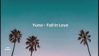 Yuno   Fall In Love (Lyrics)