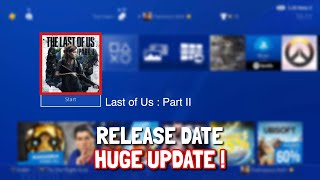 *LAST OF US 2* RELEASE DATE! HUGE UPDATE!