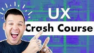 UX Crash Course   Getting Started in User Experience Design