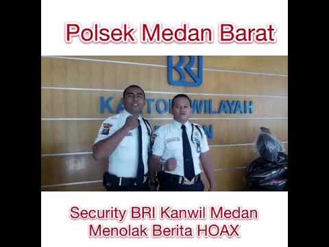 Security BRI Kanwil Medan Menolak Berita HOAX