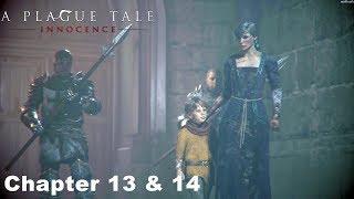 A Plague Tale Innocence - Chapter 13 & Chapter 14 Gameplay Walkthrough