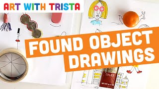 Art With Trista - Found Object Drawings
