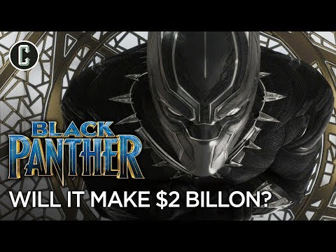 Black Panther: Will It Become A Member of the $2 Billion Club?