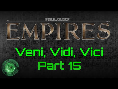 Field of Glory: Empires - Rome Playthrough P15 (Veni Vidi Vici)