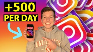How I Gain 500 Followers Per Day On Instagram