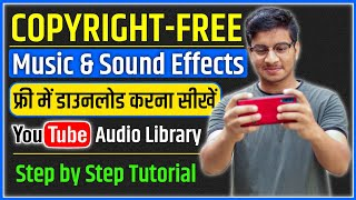 How To Use Youtube  Library In Hindi  Copyright- Music And Sound Effects For Youtube