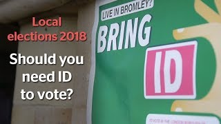 UK local elections 2018: Should you need ID to vote?