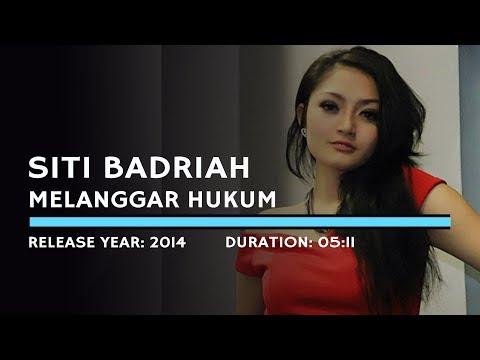 , title : 'Siti Badriah - Melanggar Hukum (Lyric)'