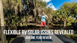 Flexible RV Solar Issues Revealed - Our One Year Review