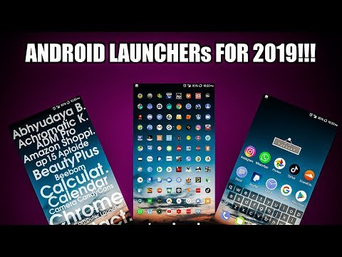 4 UNIQUE 🔥 Android Launchers You MUST Try In 2019!