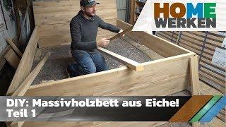 DIY: Wie man einfach ein Massivholzbett aus Eiche baut! Teil 1