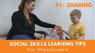 Social Skills Learning Tips For Preschoolers - #1 Sharing