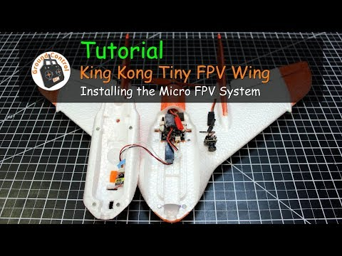 Tutorial - King Kong/LDARC Tiny Wing 450 from Banggood - Installing the FPV Syste