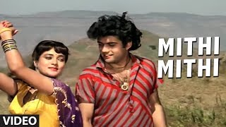 Mithi Mithi Full Song  Aag Aur Shola