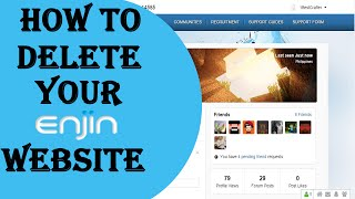 How to | How to delete your Enjin Website | 2.0