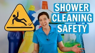 Shower Cleaning Safety  for Maids, House Cleaners and Housekeepers