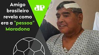 'Eu convivi com o Maradona por muito tempo', diz brasileiro amigo do craque